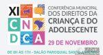 7ª CONFERÊNCIA DOS DIREITOS DA CRIANÇA E DO ADOLESCENTE ACONTECE NO PRÓXIMO DIA 29