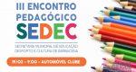BARBACENA PROMOVE O 3º ENCONTRO EDUCACIONAL: EVENTO ACONTECE DIA 19/02.
